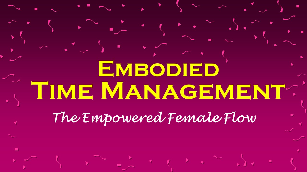 Embodied Time Managment